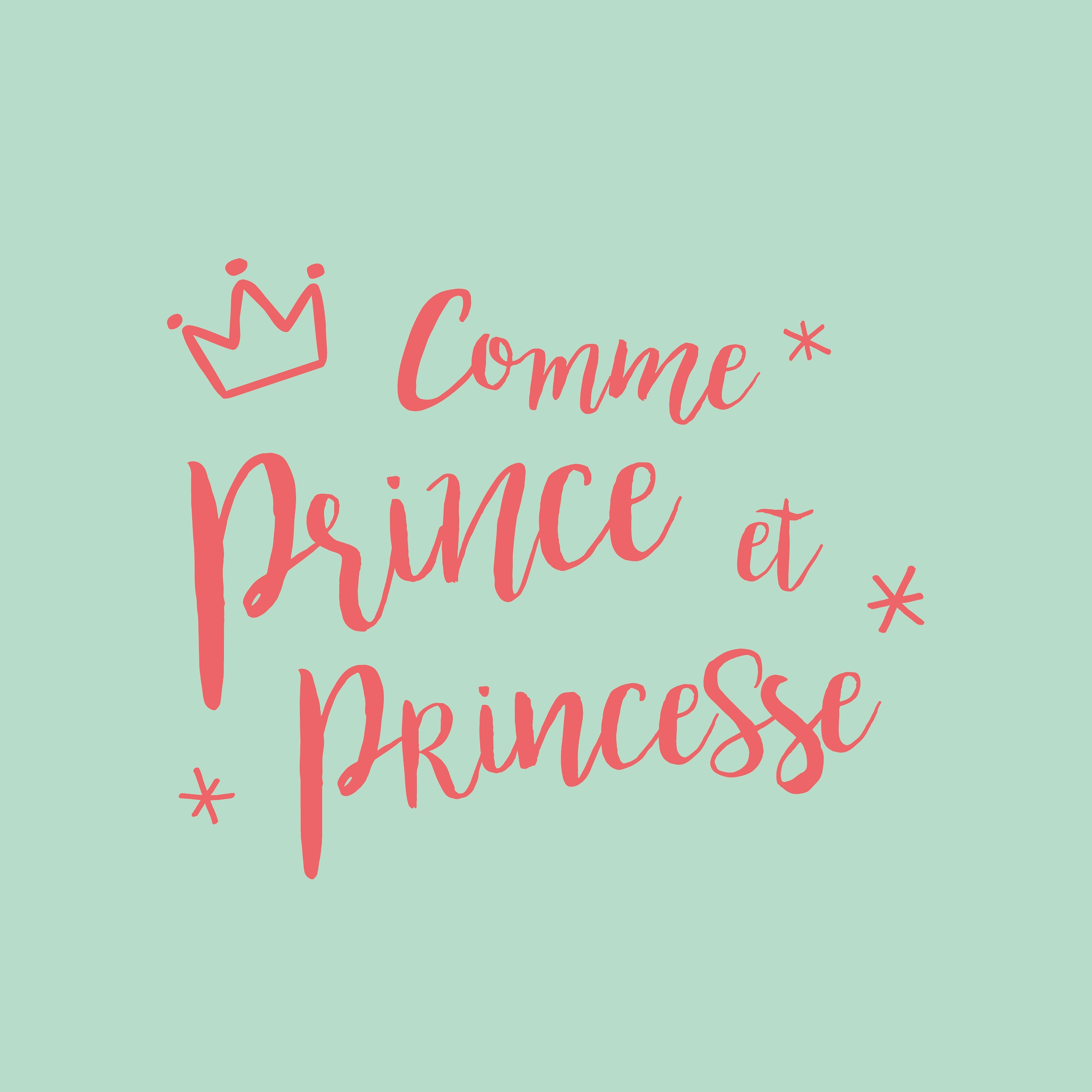 Comme Prince et Princesse